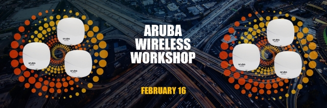 Aruba Wireless Workshop